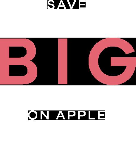 save big on apple